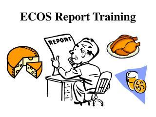 ECOS Report Training