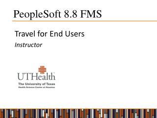 PeopleSoft 8.8 FMS