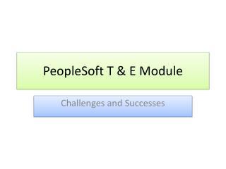 PeopleSoft T & E Module
