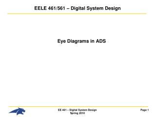 EELE 461/561 � Digital System Design