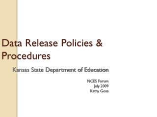 Data Release Policies & Procedures