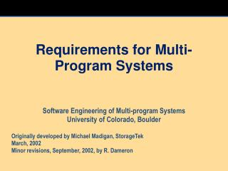 Requirements for Multi-Program Systems
