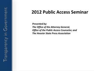 2012 Public Access Seminar