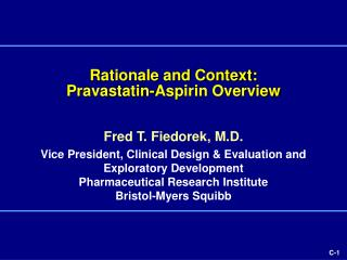 Rationale and Context:   Pravastatin-Aspirin Overview