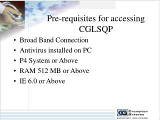 Pre-requisites for accessing CGLSQP
