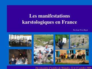 Les manifestations karstologiques en France
