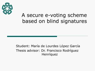 A secure e-voting scheme based on blind signatures