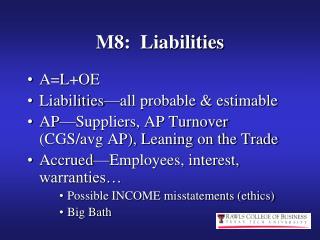 M8:  Liabilities