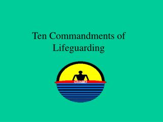 Ten Commandments of Lifeguarding