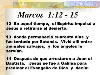 Marcos 1:12  -  15