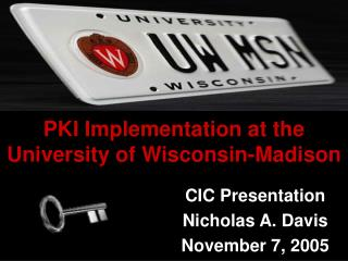 PKI Implementation at the University of Wisconsin-Madison
