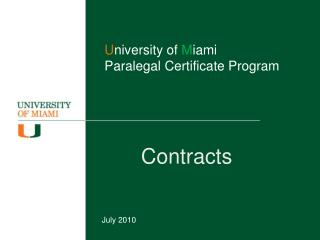 U niversity of  M iami Paralegal Certificate Program