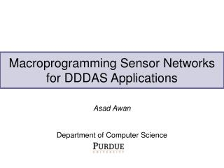 Macroprogramming Sensor Networks for DDDAS Applications