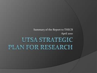 UTSA Strategic Plan for Research