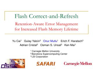 Flash Correct-and-Refresh Retention-Aware Error Management  for Increased Flash Memory Lifetime