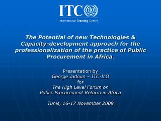 The Potential of new Technologies  Capacity-development approach for the professionalization of the practice of Public P