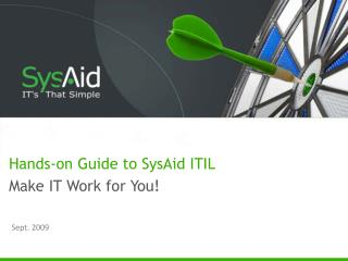 Hands-on Guide to SysAid ITIL Make IT Work for You!