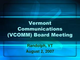 Vermont Communications (VCOMM) Board Meeting