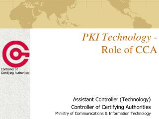 PKI Technology - Role of CCA