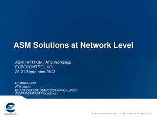 ASM Solutions at Network Level