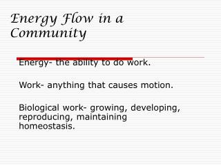 Energy Flow in a Community