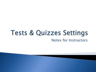 Tests & Quizzes Settings