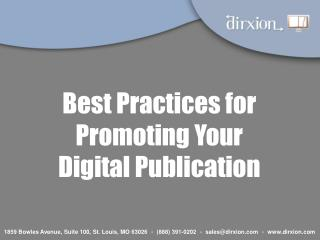 Best Practices for Promoting Your     Digital Publication