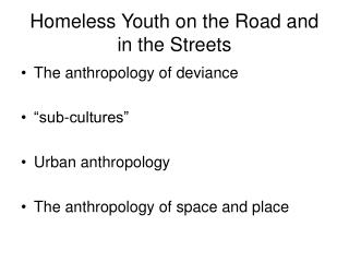 Homeless Youth on the Road and in the Streets