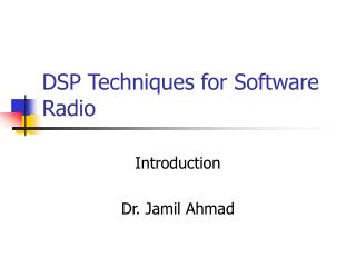 DSP Techniques for Software Radio