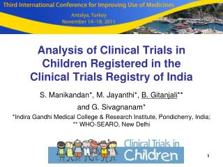 Analysis of Clinical Trials in Children Registered in the    Clinical Trials Registry of India