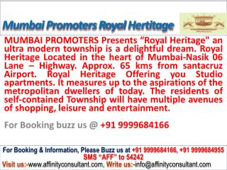 Mumbai Promoters Royal Heritage Apartment Mumbai@09999684166