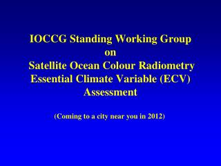 Climate Data Records (CDR) and Essential Climate Variables (ECV)