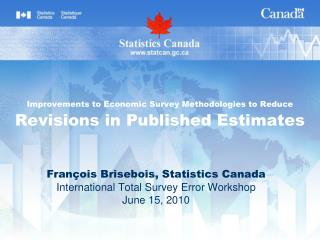 Improvements to Economic Survey Methodologies to Reduce Revisions in Published Estimates