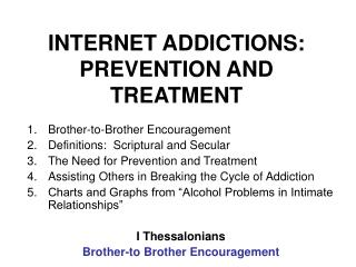 INTERNET ADDICTIONS: PREVENTION AND TREATMENT