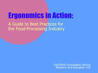 Ergonomics in Action: A Guide to Best Practices for the Food-Processing Industry