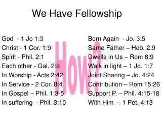 We Have Fellowship