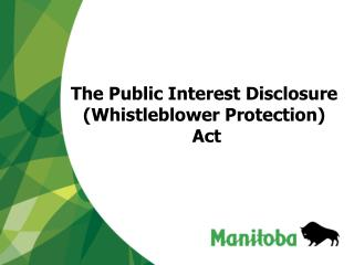 The Public Interest Disclosure (Whistleblower Protection)  Act
