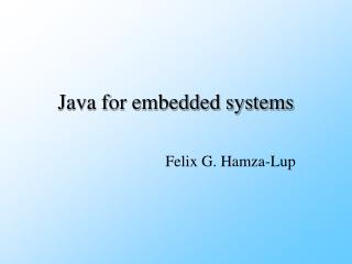 Java for embedded systems