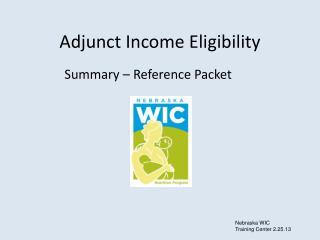 Adjunct Income Eligibility