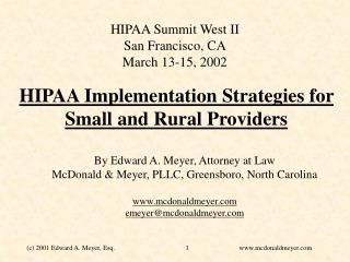 HIPAA Summit West II San Francisco, CA March 13-15, 2002