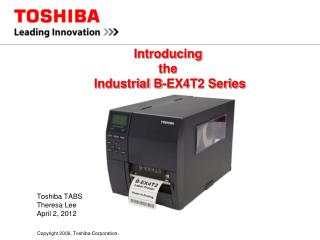 Introducing  the   Industrial B-EX4T2 Series