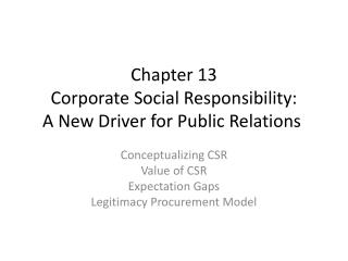 Chapter 13 Corporate Social Responsibility:  A New Driver for Public Relations