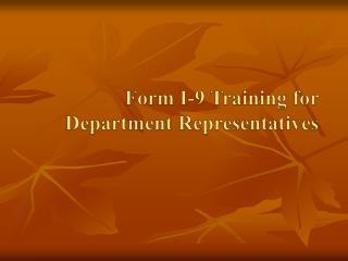 Form I-9 Training for Department Representatives