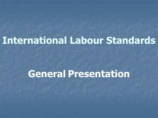 International Labour Standards