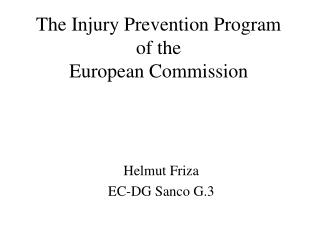 The Injury Prevention Program of the  European Commission