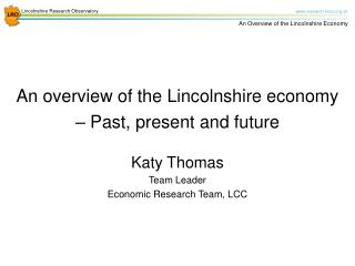 An overview of the Lincolnshire economy – Past, present and future