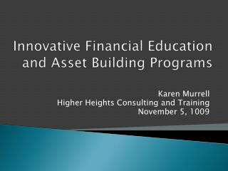 Innovative Financial Education and Asset Building Programs