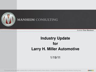 Industry Update for Larry H. Miller Automotive