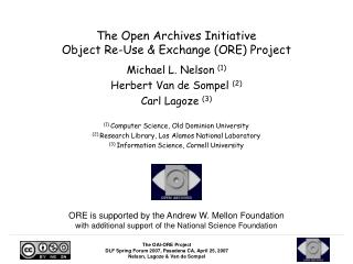 The Open Archives Initiative  Object Re-Use & Exchange (ORE) Project
