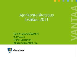 Ajankohtaiskatsaus  lokakuu 2011